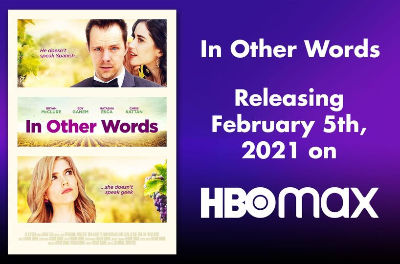 In Other Words, romantic comedy is premiering February 5th on HBO MAX, Amazon, Vudu and more